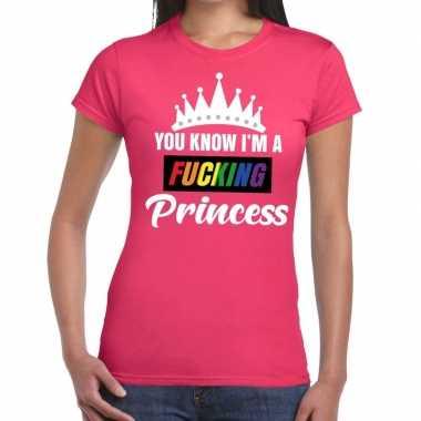 Carnavalskleding roze you know i am a fucking princess gay pride t sh